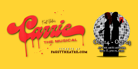 Carrie The Musical by Faust Theatre tickets