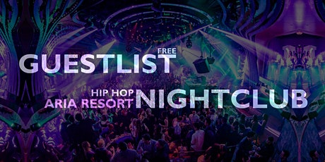HIP HOP NIGHTCLUB Party at Aria Resort, Las Vegas - [FREE GUESTLIST] tickets