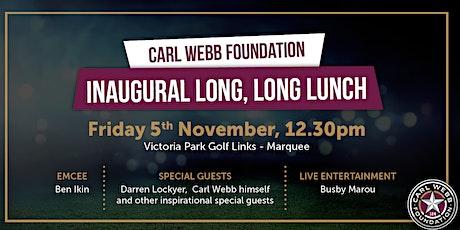 Carl Webb Foundation Long, LONG Lunch tickets