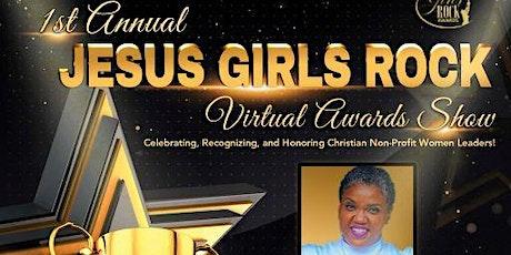1st Annual Virtual Jesus Girls Rock Awards Show tickets