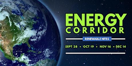 Renewable Energy Night on the Energy Corridor tickets