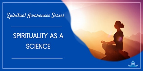 Spirituality as a Science tickets