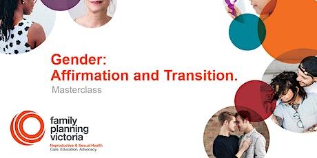 Family Planning Victoria Masterclass. Gender. Affirmation & Transition. tickets