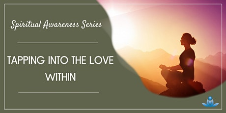 Tapping Into The Love Within tickets