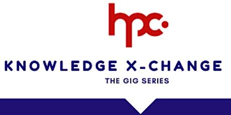 HPC Knowledge X-Change Webinar : Gig Series #2 tickets