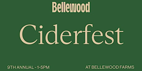 Ciderfest at Bellewood Farms tickets