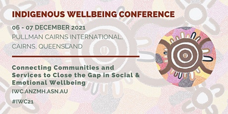 2021 Indigenous Wellbeing Conference tickets