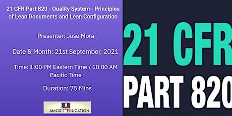 21 CFR Part 820 - Applying Lean Documents and Lean Configuration boletos