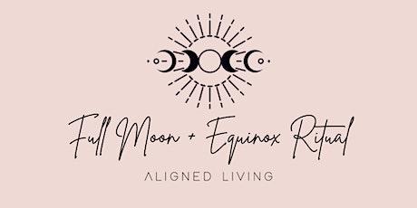 Full Moon + Spring Equinox Event tickets