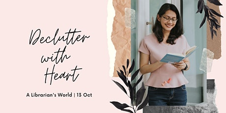 Declutter with Heart | A Librarian's World tickets