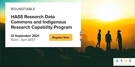 HASS RDC and Indigenous Research Capability Program Roundtable Discussions tickets