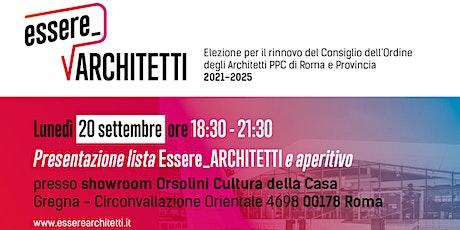 Presentazione lista essere_Architetti e aperitivo biglietti