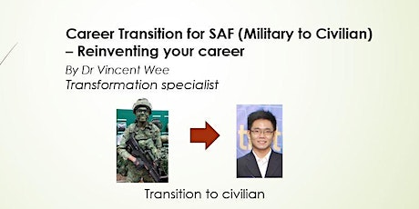 Webinar SAF Career Transition(Military to Civilian)-Reinventing your career tickets