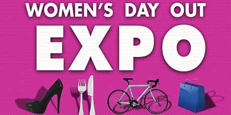 East Valley Women's Day Out Expo tickets