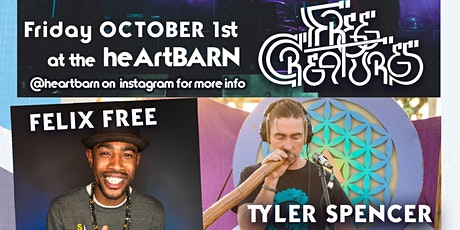 Live @ The Heartbarn: Free Creatures, Felix Free, Tyler Spencer, eZeL tickets
