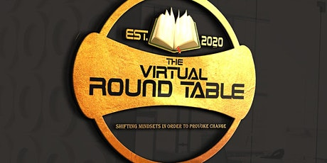 The Virtual Round Table tickets