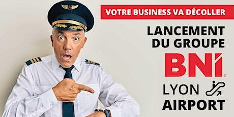 Journée de lancement BNI AIRPORT billets