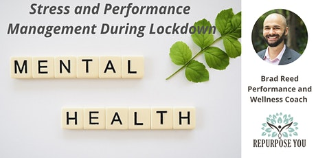 Stress and Performance Management During Lockdown tickets
