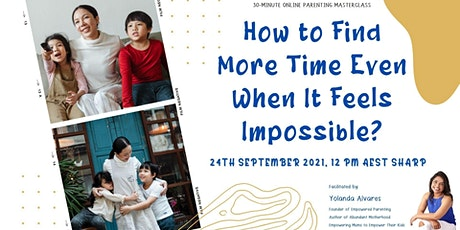 Parenting Masterclass: How to Find More Time Even When It Feels Impossible tickets