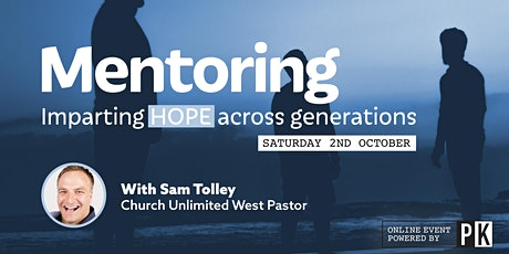 Mentoring - Imparting Hope Across Generations online event tickets