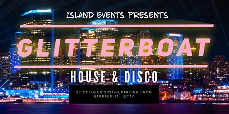 Glitterboat House & Disco tickets