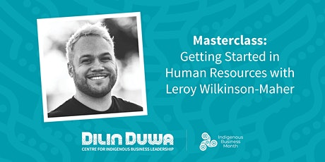 Dilin Duwa Online Masterclass : Getting Started in Indigenous HR tickets