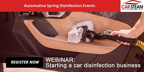 Webinar Series: Automotive Cleaning and Disinfection 2021 tickets
