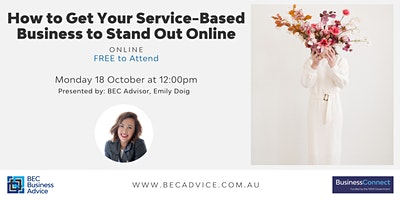 How to Get Your Service Based Business to Stand Out Online