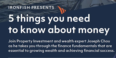 5 things you need to know about money - Ironfish Brisbane tickets