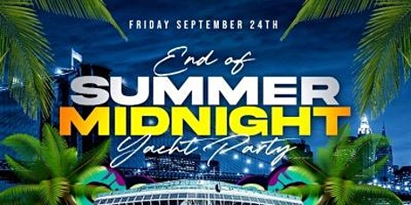 Latin & hiphop End of Summer Midnight yacht party tickets