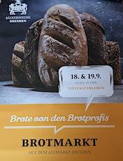 Wir sind dabei - Brotmarkt 2021 auf dem Altmarkt in Dresden Tickets