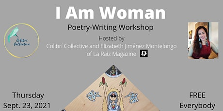 I Am Woman: A Poetry-Writing Workshop tickets