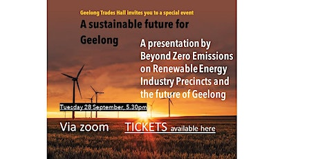 A sustainable Future for Geelong: BZE's Renewable Energy Industry Precincts tickets