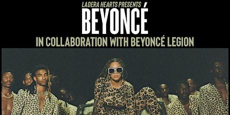 Ladera Hearts Presents: Beyoncé in Collaboration with Beyoncé Legion NY tickets