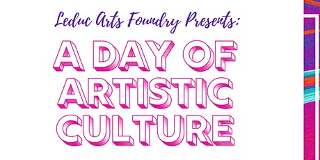 Leduc Culture Day at the Foundry tickets
