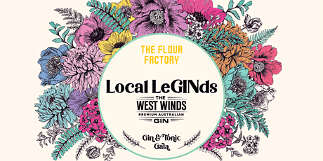 Gin & Tonic Gala | Local LeGINds Masterclass w/ The West Winds tickets