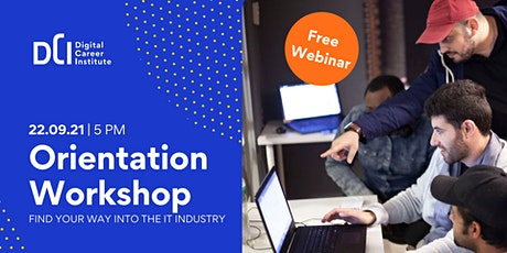 Orientation Workshop - Find your way into the IT industry biglietti