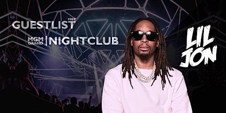 NIGHTCLUB Party at MGM Grand - LIL JON - OCT 16 [FREE GUESTLIST] tickets