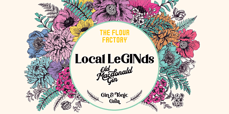 Gin & Tonic Gala | Local LeGINds Masterclass w/ Old Macdonald Gin tickets