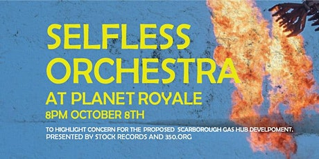 Selfless Orchestra @ Planet Royale tickets