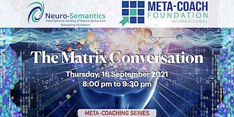 The Matrix Conversation tickets