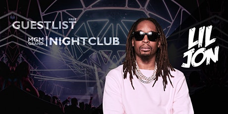 HALLOWEEN WEEKEND: Party at MGM Grand - LIL JON - OCT 29 [FREE GUESTLIST] tickets