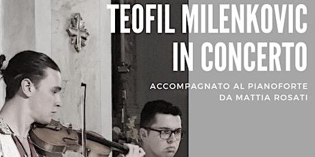 Teofil Milenkovic in concerto a Lavis biglietti