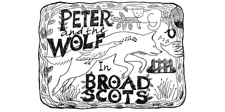 Peter & the Wolf in Broad Scots - Cupar's Celebration Weekend 2021 tickets