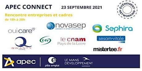 APEC CONNECT en partenariat avec LE MANS DEVELOPPEMENT & POLE EMPLOI billets