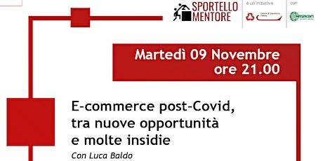 E-commerce post-Covid, tra nuove opportunità e molte insidie biglietti