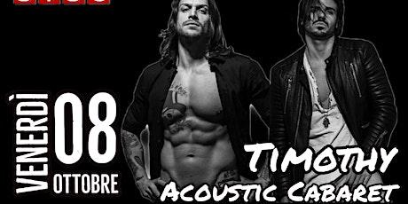 Timothy Acoustic Cabaret || #SISC Rovato (BS) biglietti