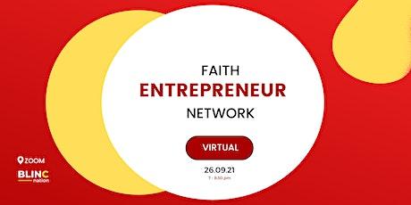 Faith Entrepreneur Network tickets