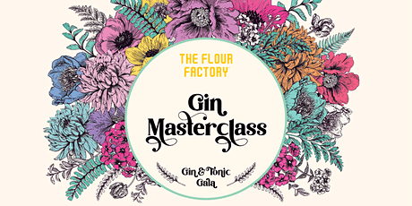 Gin & Tonic Gala | Gin Masterclass tickets
