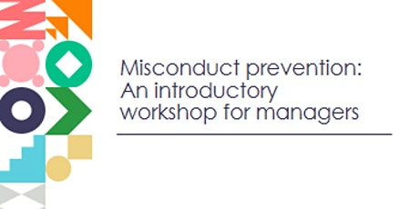 BROOME - Misconduct Prevention: introductory workshop for managers tickets